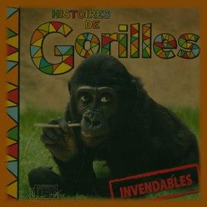 Histoires de Gorilles