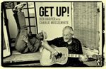 Ben Harper and Charlie Musselwhite - Get Up