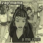 ZAP MAMA_2