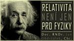 003_Relativita není jen pro fyziky