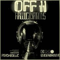 OFF II HALLUTINATION Psychedelic Underground